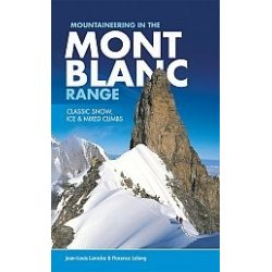 Mont Blanc Range, Mountaineering in the...